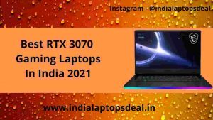 best-rtx-3070-gaming laptops 2021 in india